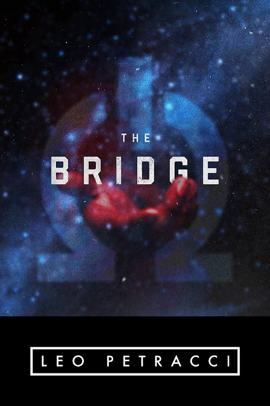 The Bridge, A Sci Fi Story