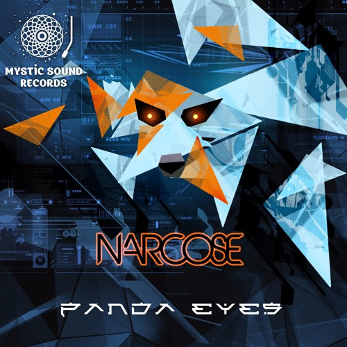 Narcose – Panda Eyes - Preview by Mystic Sound Records