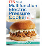 175 Best Multifunction Electric Pressure Cooker Recipes Cookbook Paperback by VM Express