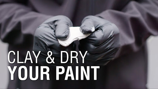 Clay & Dry Your Paint | Autoblog Details | Complete Detail Ep. 5