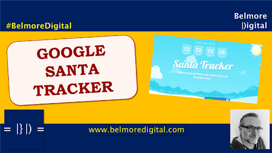 Google Santa Tracker - Belmore Digital: Organic Digital Marketing - SEO News