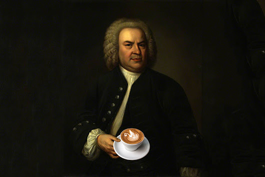 Bach Wrote A Coffee Opera - Sprudge