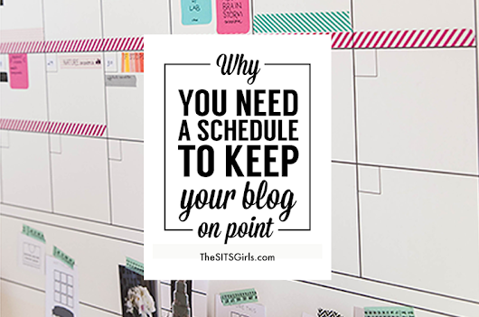Blog Schedule | How To Keep Your Blog On Point