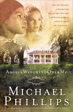 Angels to Watch Over Me by Michael Phillips