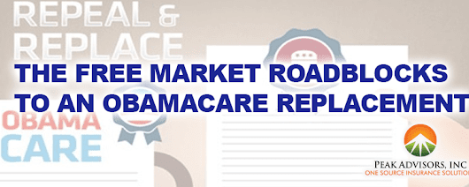 What are the free market roadblocks to an Obamacare replacement?