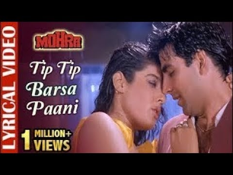 Tip tip barsa paani Song Lyrics