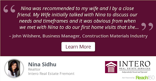 John Wilshere recommends Nina Sidhu at Intero Real Estate Fremont