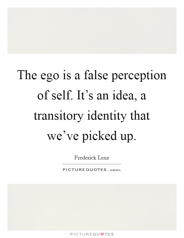 Self Identity Quotes Sayings Self Identity Picture Quotes