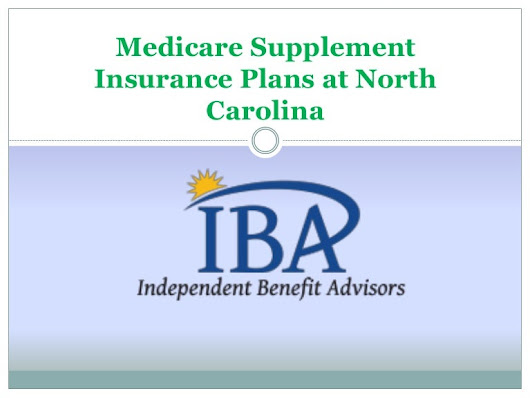 Medicare Supplement Insurance Plans at North Carolina