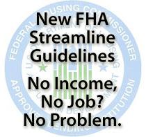 New FHA Streamline Guidelines Spring 2011