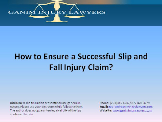 How to Ensure a Successful Slip and Fall Injury Claim?