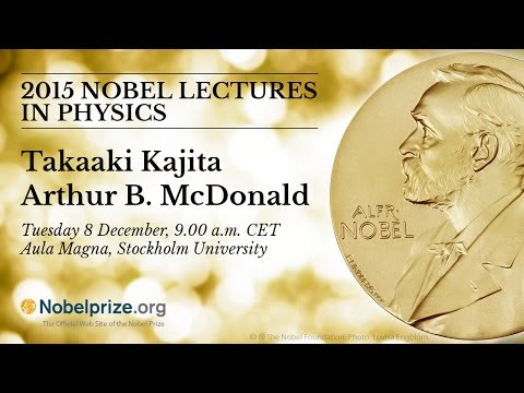 2015 Nobel Lectures in Physics