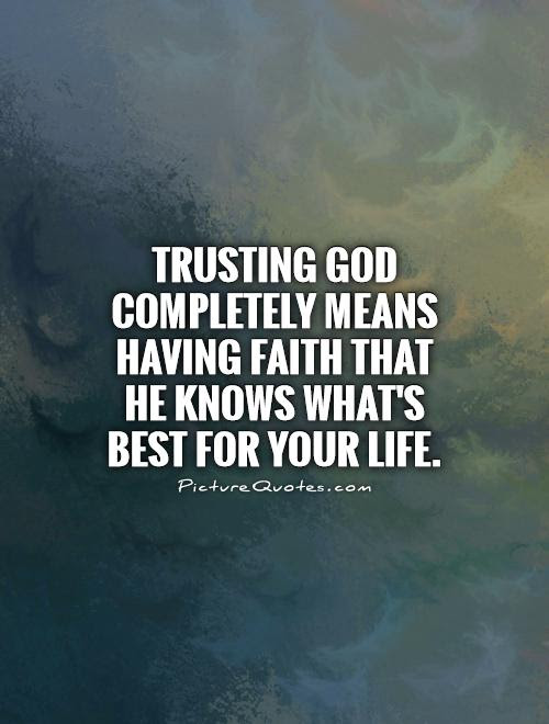 Faith In God Quotes Sayings Faith In God Picture Quotes