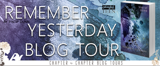 Blog Tour, ARC Review & Giveaway: Remember Yesterday by Pintip Dunn