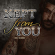 Review of Kept From you by Nashoda Rose!