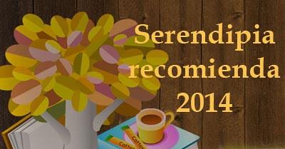 http://serendipia-monica.blogspot.com/2014/01/reto-serendipia-recomienda-2014-elige.html