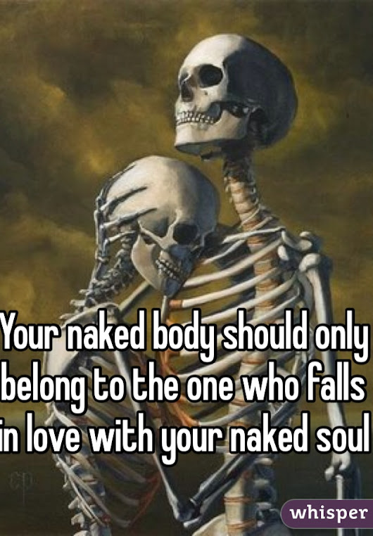 Your naked body s... | Whisper - Share, Express, Meet
