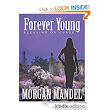 Forever Young: Blessing or Curse (Always Young Trilogy): Morgan Mandel: Amazon.com: Kindle Store