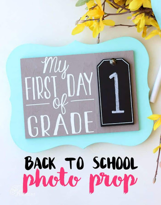 First Day of School Photo Prop - FYNES DESIGNS