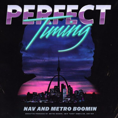NAV & Metro Boomin - Perfect Timing | Full Album by Pack Swayze