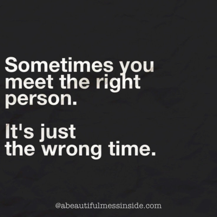 Quotes About Right Time In Love 69 Quotes