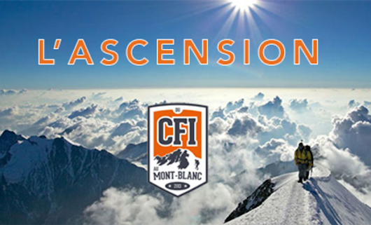 L'ASCENSION (du CFI au mont Blanc)