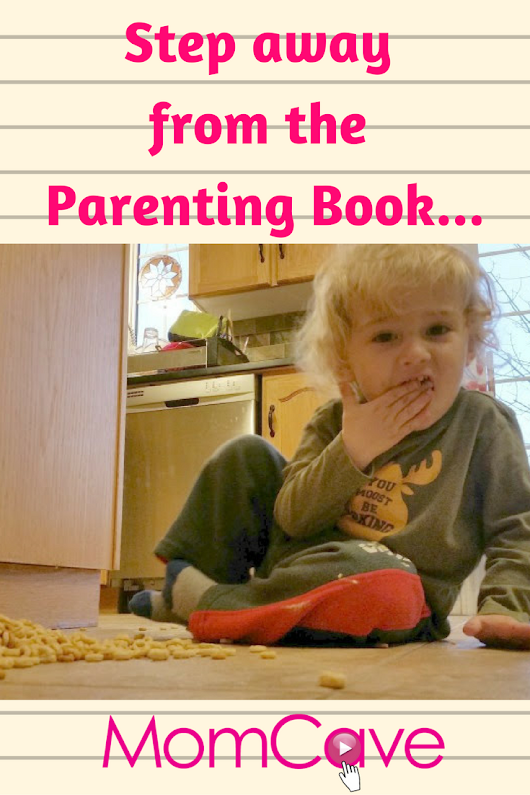 Step Away from the Parenting Books, Mama. (You got this.) | MomCave TV