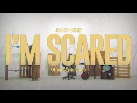 I'm Scared by Jensen Gomez [Official Lyric Video]