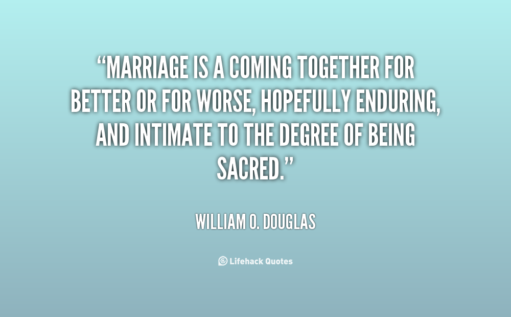 Quotes About Coming Together In Marriage 23 Quotes