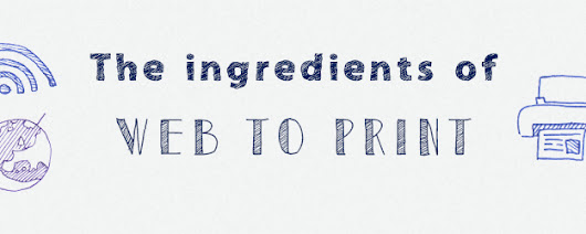 Ingredients Of Web To Print | Online Print Solution
