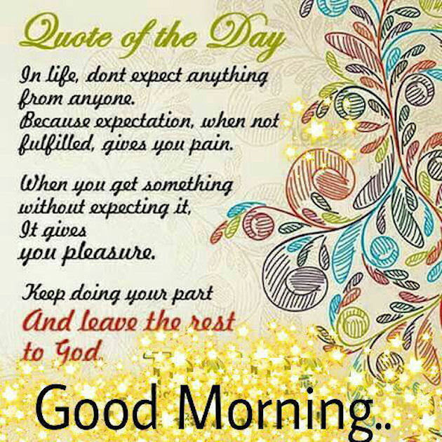 Good Morning Quote Of The Day Pictures Photos And Images For