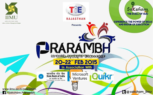 Prarambh 2015- The 32 hour start-up challenge is back