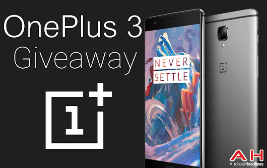 Win the OnePlus 3 With Android Headlines – International Giveaway | Androidheadlines.com