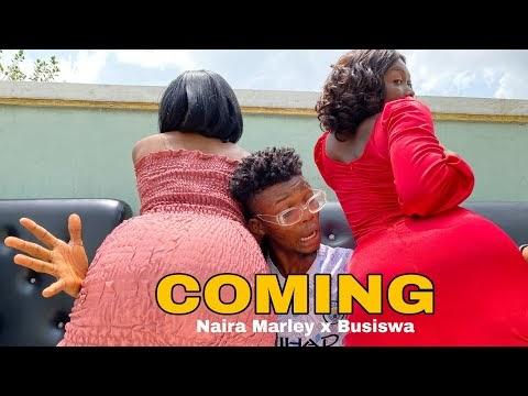 Coming - Lyrics Naira Marley & Busiswa
