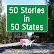 Smashwords – 50 Stories in 50 States: Tales Inspired by a Motorcycle Journey Across the USA Vol 5, The West – a book by Kevin B Parsons