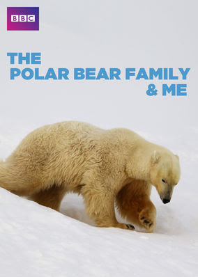 Polar Bear Family and Me, The - Season 1