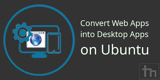 http://technastic.com/convert-web-apps-into-desktop-apps-on-ubuntu/