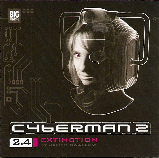 Cyberman 2.4: Extinction by James Swallow (December 2009)