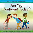 Are You Confident Today? (Becoming a Better You!): Kris Yankee, Marian Nelson: 9781938326240: Amazon.com: Books
