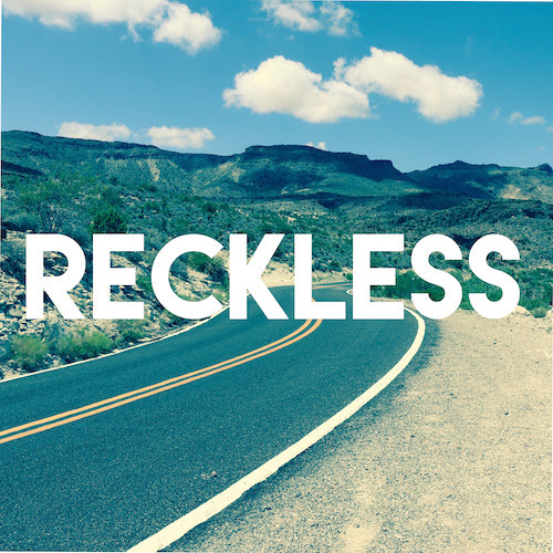 Reckless by Daniele Turani