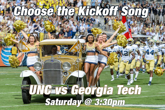 Choose the Kickoff Song for #UNCvsGT