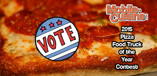 Vote Now! 2015 Pizza Food Truck Of The Year