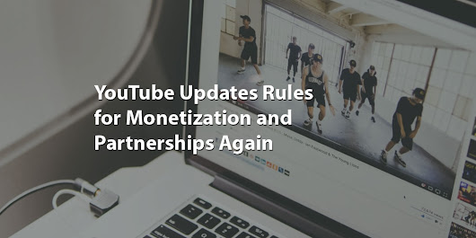 YouTube Updates Rules for Monetization and Partnerships Again - Seattle Web Search: Fast, Affordable and Efficient SEO