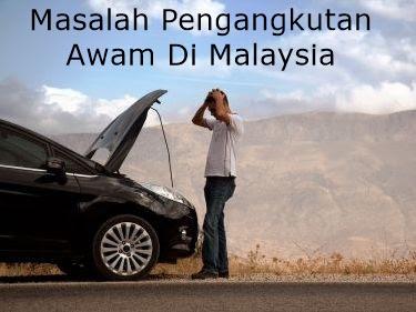 Masalah Pengangkutan Awam Di Malaysia