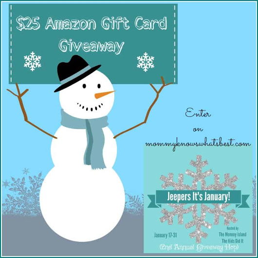 $25 Amazon Gift Card Giveaway (Jeepers! It's January Hop) Ends 1/31 - Mommy Knows What's Best
