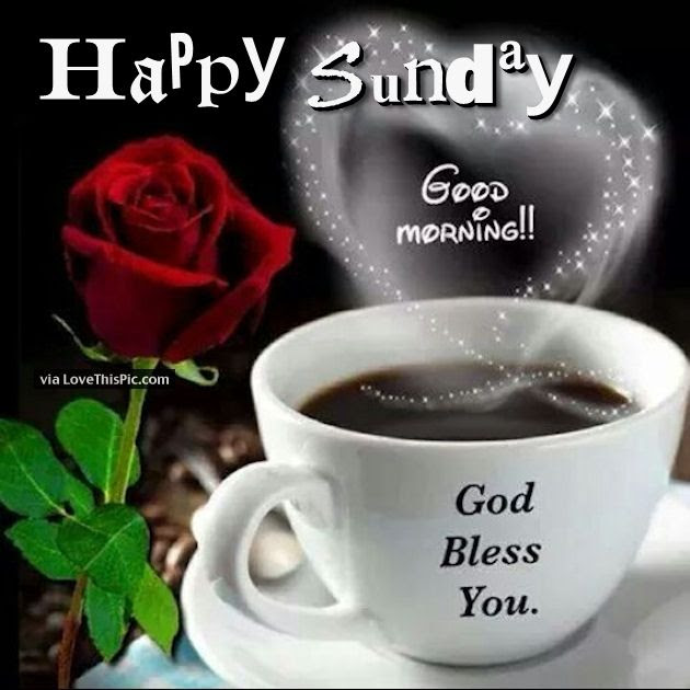 Good Morning God Bless You Happy Sunday Pictures Photos And Images