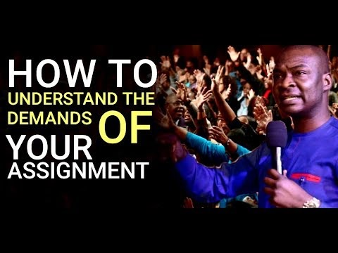 How To Understand The Demands of Your Assignment   APOSTLE JOSHUA SELMAN 2019