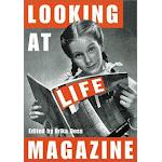 LOOKING AT LIFE MAG [Book]
