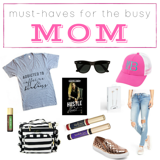 Must-Haves for the Busy Mom + Virtual Book Tour with Kail Lowry | Southern Made Blog