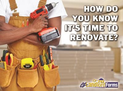 How Do You Know It's Time to Renovate - And Will Improvements Allow You to Raise the Rent?